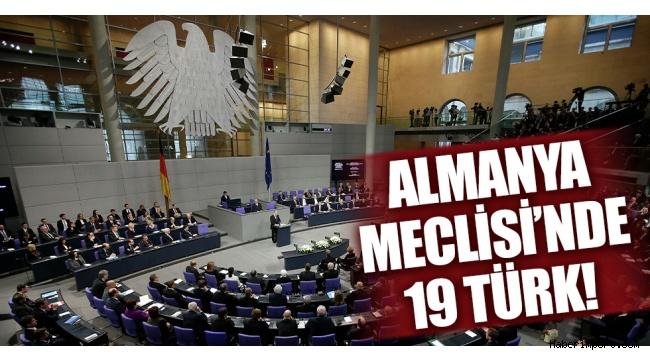 Almanya Meclisi'nde 19 Türk kökenli milletvekili!