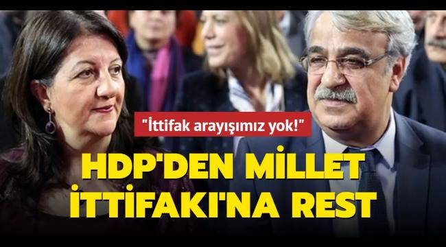 HDP'den ittifak açıklaması: İttifakta yer alma arayışımız yok!