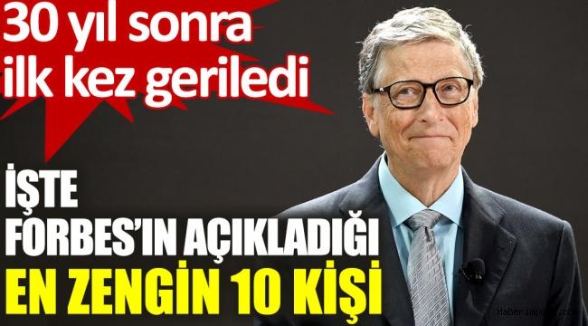 Forbes ABD'nin en zenginleri listesini yayınladı! Bill Gates ilk sıradaki yerini kaptırdı