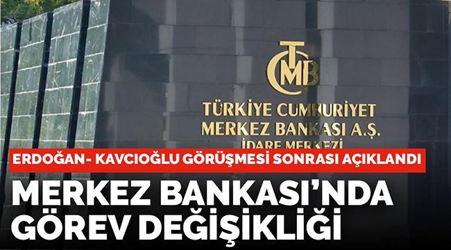 Merkez Bankası'na yeni atama ve görevden alma kararları